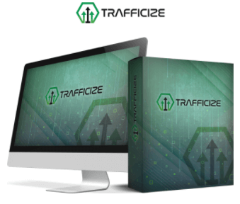 Be Wise! Take a Look Inside of Trafficize Before you buy! See My Honest Review
